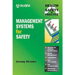 Management Systems for Safety (Health & Safety in Practice)