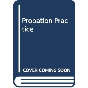 Key Issues in Probation Practice