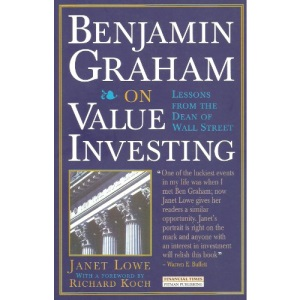 Benjamin Graham on Value Investing: Lessons from the Dean of Wall Street (Financial Times Series)