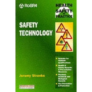 Safety Technology: Health and Safety in Practice (Health & safety in practice)