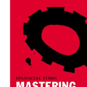 Mastering Management (Financial Times Series)