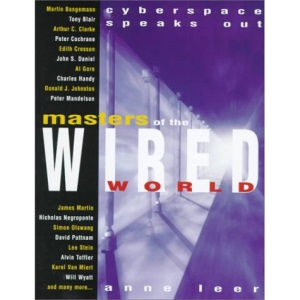 Masters of the Wired World
