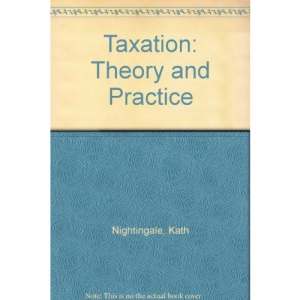 Taxation: Theory and Practice