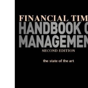 Financial Times Handbook of Management
