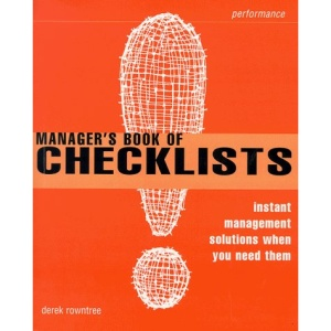 Manager's Book of Checklists: Instant Management Solutions When You Need Them (Smarter Solutions: The Performance Pack S.)