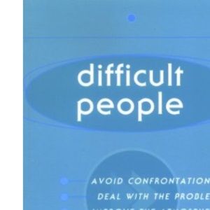 Difficult People (Fast Thinking)