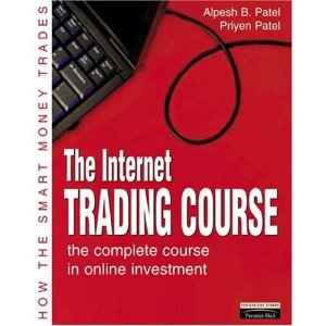 Internet Trading Course: The Complete Course in Online Investment (Financial Times Series)