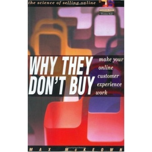Why They Don't Buy: Make Your Online Customer Experience Work
