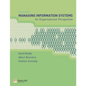 Managing Information Systems: An Organisational Perspective
