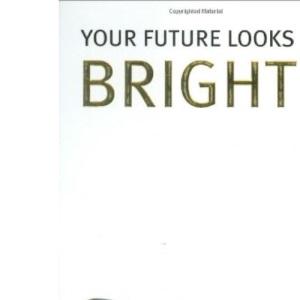 Your Future Looks Bright