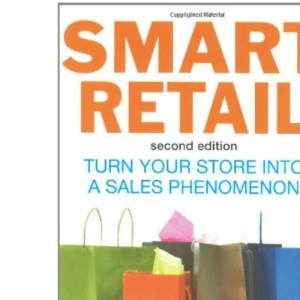 Smart Retail: Turn Your Store into a Sales Phenomenon