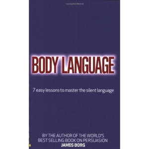 Body Language: 7 Easy Lessons to Master the Silent Language