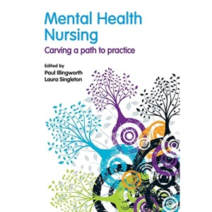 Mental Health Nursing: Carving a Path to Practice