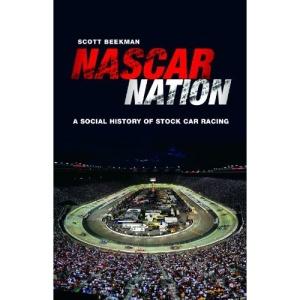 NASCAR Nation: A Social History of Stock Car Racing