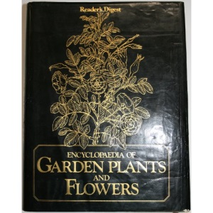 """""""Reader's Digest"""" Encyclopaedia of Garden Plants and Flowers"""