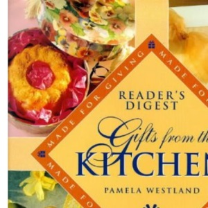 Gifts from the Kitchen (Made for Giving)