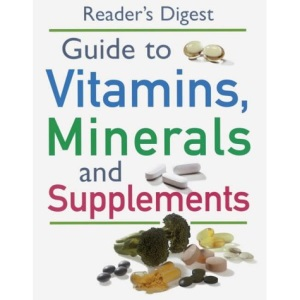 """""""Readers Digest"""" Guide to Vitamins, Minerals and Supplements"""