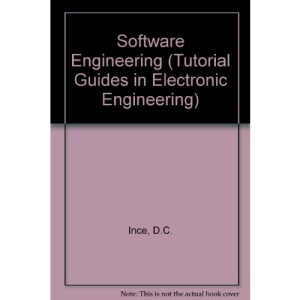 Software Engineering (Tutorial Guides in Electronic Engineering)