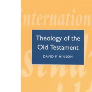 ISG 15: Theology of the Old Testament: Theology of the Old Testament v. 3 (Theological Education Fund Guides)