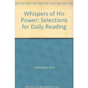 Whispers of His Power: Selections for Daily Reading (Dohnavur Books)
