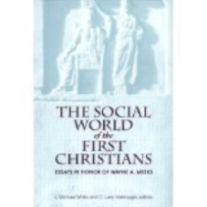 The Social World of the First Christians