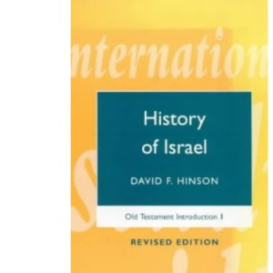 Old Testament Introduction: History of Israel v. 1 (Theological Education Fund Guides)