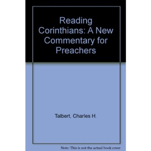 Reading Corinthians: A New Commentary for Preachers