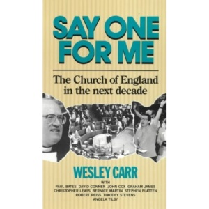 Say One for Me: Church of England in the Next Decade
