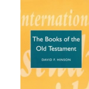 ISG 10: Old Testament Introduction The Books of the Old Testament: v.2 (International Study Guides)