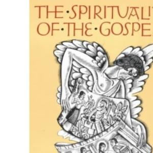The Spirituality of the Gospels