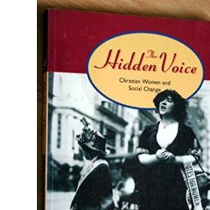 The Hidden Voice: Christian Women and Social Change