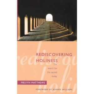 Rediscovering Holiness: The Search for the Sacred Today