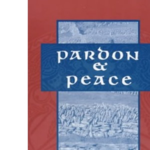 Pardon and Peace: Making of the Peace Process in Ireland