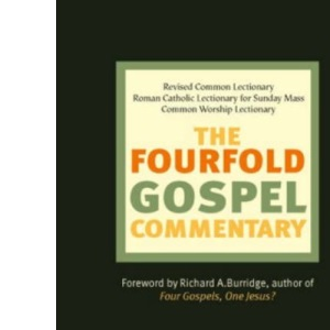 The Fourfold Gospel Commentary