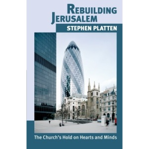 Rebuilding Jerusalem: The Church's Hold on Hearts and Minds