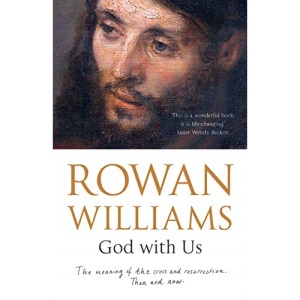 God With Us: The meaning of the cross and resurrection - then and now