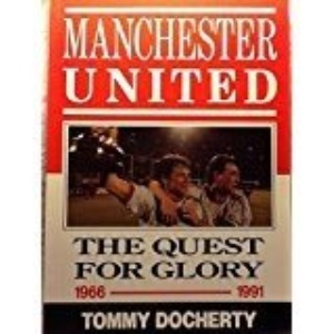Manchester United: the Quest for Glory