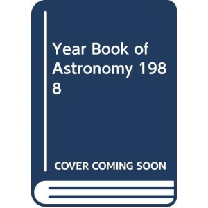 S&J;1988 Yearbk Astronomy Pr (Year Book of Astronomy)
