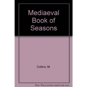 Mediaeval Book of Seasons