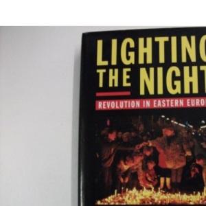 Lighting the Night: Revolution in Eastern Europe