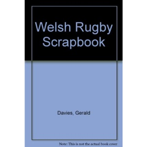 Welsh Rugby Scrapbook