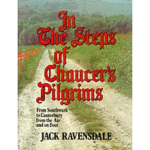 In the Steps of Chaucer's Pilgrims: From Southwark to Canterbury from the Air and on Foot