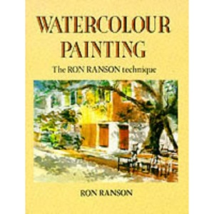 Watercolour Painting: The Ron Ranson Technique