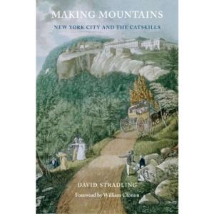 Making Mountains: New York City and the Catskills (Weyerhaeuser Environmental Book) (Weyerhaeuser Environmental Books)