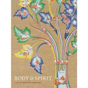 Body and Spirit: Tibetan Medical Paintings