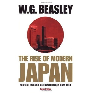The Rise of Modern Japan: Political, Economic and Social Change Since 1850