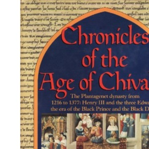 The Chronicles of the Age of Chivalry
