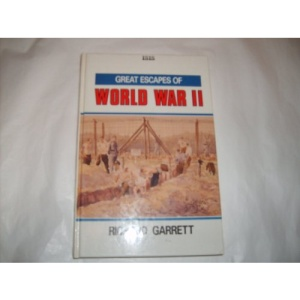 Great Escapes of World War Two