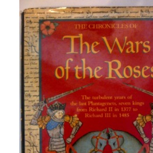 Chronicles of the Wars of the Roses