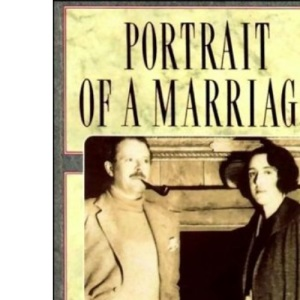 Portrait Of A Marriage  (WN): Vita Sackville-West and Harold Nicolson
